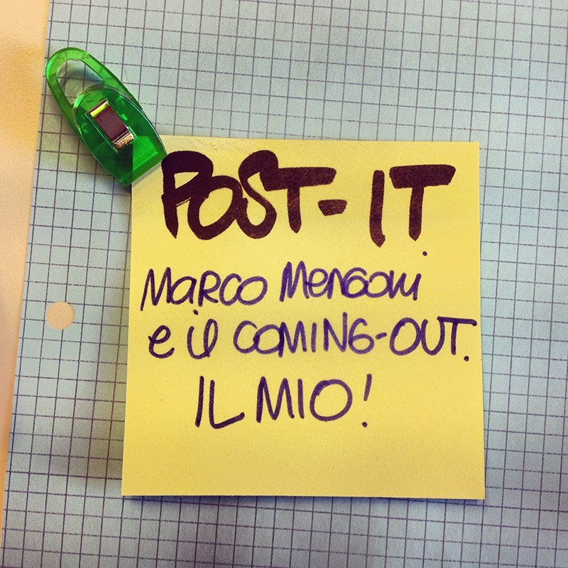 POST-IT: Mengoni e il coming-out, il mio!