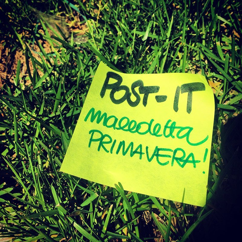 POST-IT: #maledettaprimavera