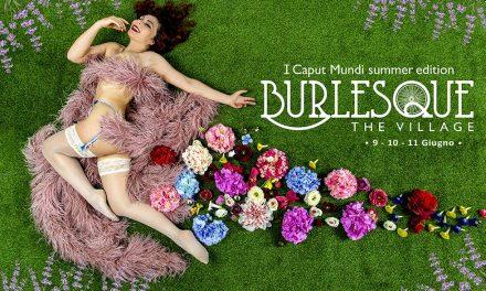Torna il Caput Mundi International Burlesque Award in versione estiva a Roma