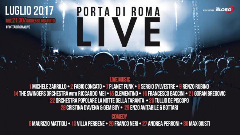 Porta di Roma live 2017, concerti e risate