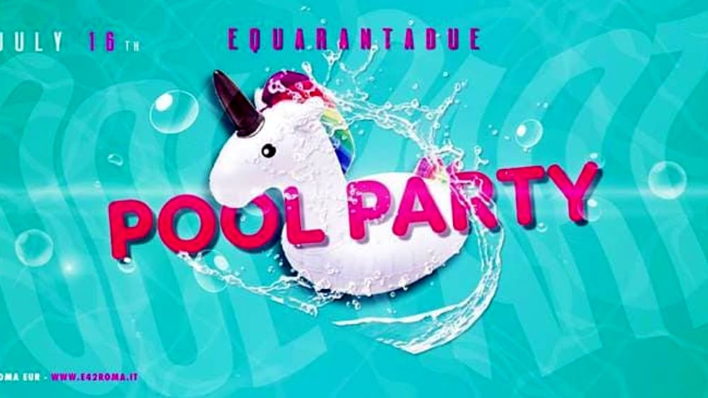 eventi week end roma pool party E42