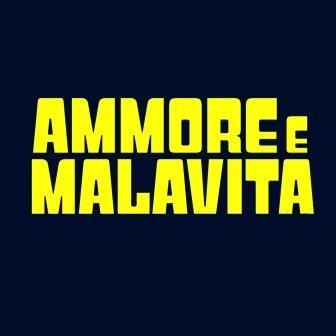 Locandina Ammore e Malavita titolo