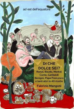 castelli di cioccolato 6-7-8 ottobre Marino libro Di che dolce sei Fabrizio Mangoni