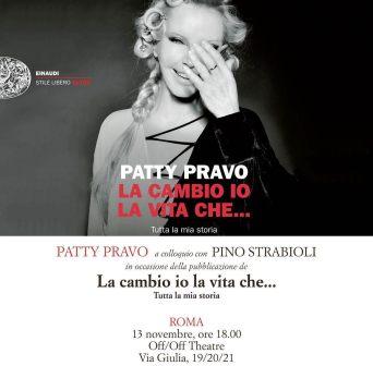 Patty Pravo presentazione autobiografia la cambio io la vita che...