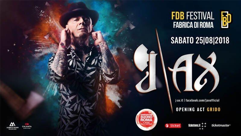 fdb festival fabrica di roma 25 agosto jax e grido