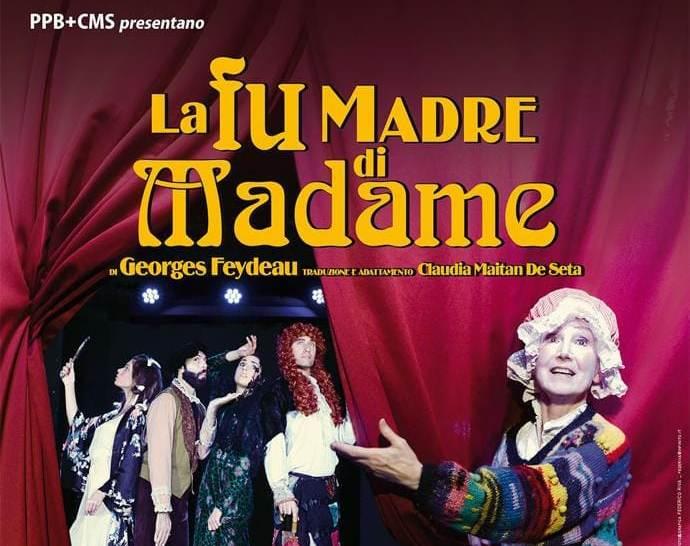La Fu Madre di Madame al Teatro Petrolini