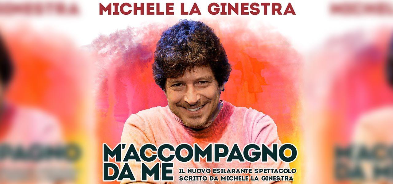 """Michele La Ginestra in """"M'accompagno da me"""" al Teatro Italia"""